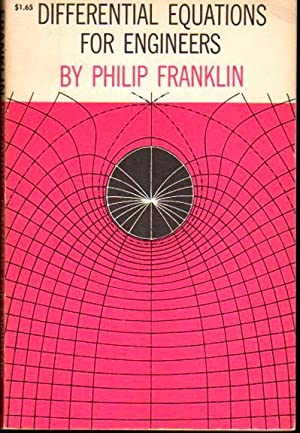 Differential Equations For Engineers: Franklin, Philip