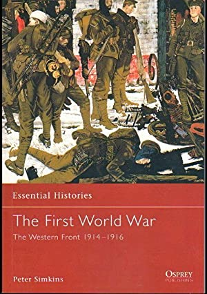 The First World War: The Western Front: Simkins, Peter