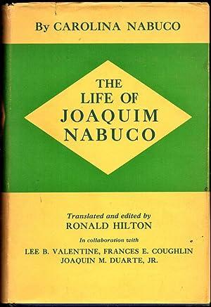 The Life of Joaquim Nabuco: Nabuco, Carolina