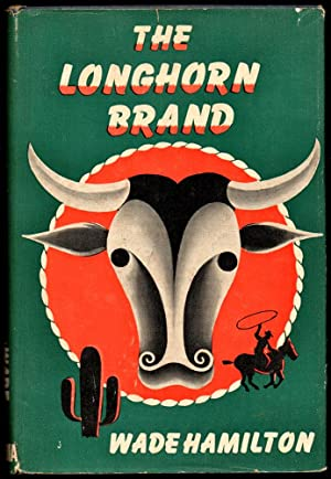 The Longhorn Brand: Hamilton, Wade
