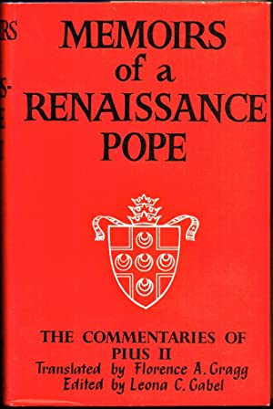 Memoirs of a Renaissance Pope - The: Florence A. Gragg