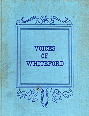 Voices of Whiteford: Whiteford Township, Michigan