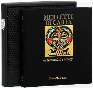 Merletti Di Carta: J.J. Hauswirth and L.D. Saugy