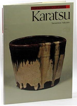 Famous Ceramics of Japan 9: Karatsu: Nakazato, Tarouemon