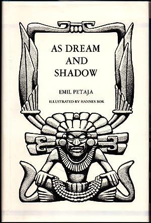 As Dream and Shadow: Petaja, Emil