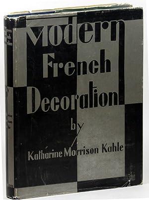 Modern French Decoration: Kahle, Katharine Morrison