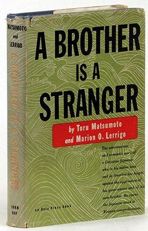 A Brother is A Stranger: Toru Matsumoto and Marion O. Lerrigo