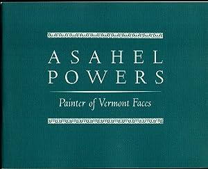 Asahel Powers: Painter of Vermont Faces: Little, Nina Fletcher
