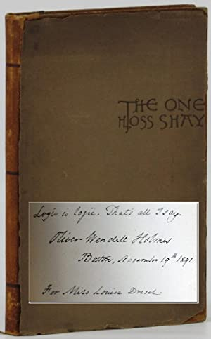 The One Hoss Shay With Its Companion Poems How the Old Horse Won the Bet and The Broomstick Train [...