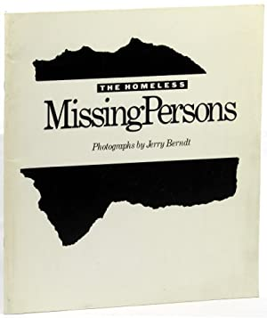 Missing Persons: The Homeless: Berndt, Jerry
