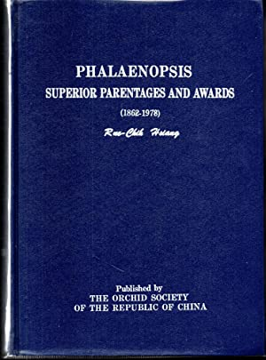 Phalaenopsis. Superior Parentages and Awards (1862-1978): Hsiang, Rue-Chih