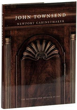 John Townsend: Newport Cabinetmaker: Heckscher, Morrison H.