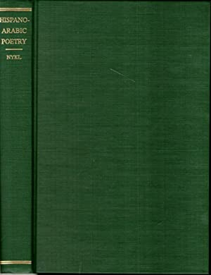 Hispano-Arabic Poetry and Its Relations With the: Nykl, A.R.
