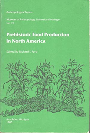 Prehistoric Food Production in North America