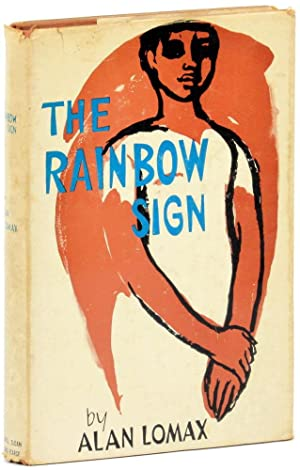 The Rainbow Sign: A Southern Documentary: Lomax, Alan