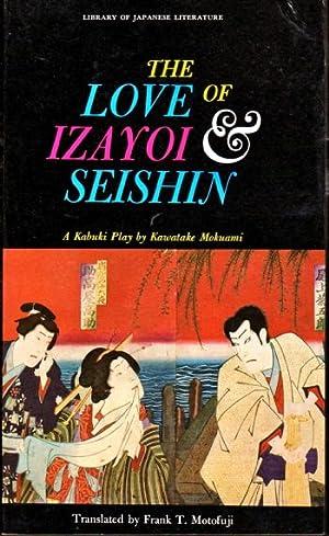The Love of Izayoi and Seishin: Mokuami, Kawatake