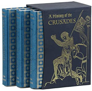 A History of the Crusades [Three Volume: Runciman, Steven