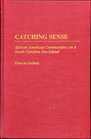 Catching Sense: African American Communities on a South Carolina Sea Island