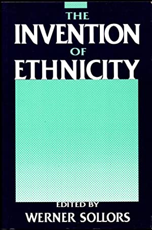 The Invention of Ethnicity