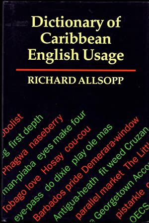 The Dictionary of Caribbean English Usage