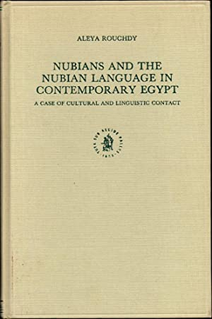 Nubians and the Nubian Language in Contemporary Egypt: A Case of Cultural and Linguistic Contact