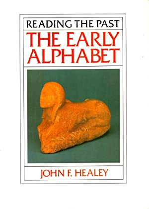 Reading the Past: The Early Alphabet