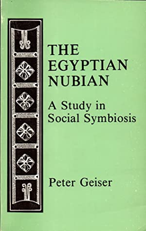 The Egyptian Nubian: A Study in Social Symbiosis
