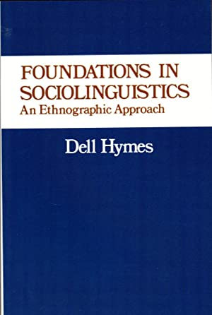 Foundations in Sociolinguistics: An Ethnographic Approach