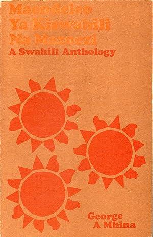 Maendeleo Ya Kiswahili Na Mazoezi: A Swahili: Mhina, George A.