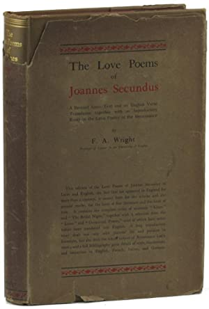 The Love Poems of Joannes Secundus: Wright, F.A.