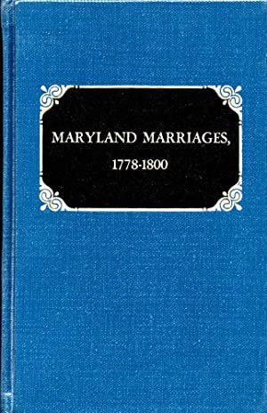 Maryland Marriages 1778-1800
