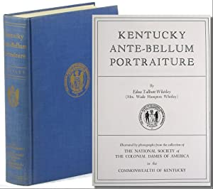 Kentucky Ante-Bellum Portraiture: Whitley, Edna Talbott