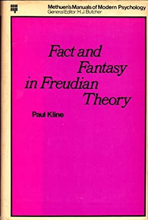Fact and Fantasy in Freudian Theory: Kline, Paul