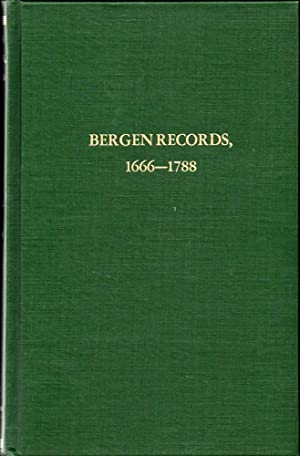 Bergen Records: Records of the Reformed Protestant Dutch Church of Bergen in New Jersey, 1666 to ...
