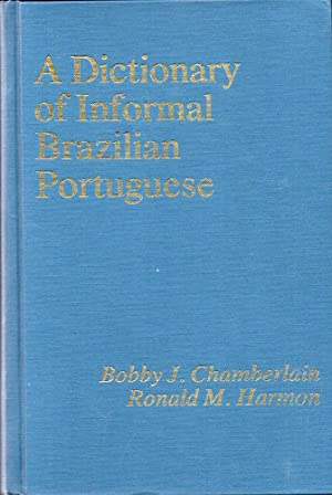 A Dictionary of Informal Brazilian Portuguese