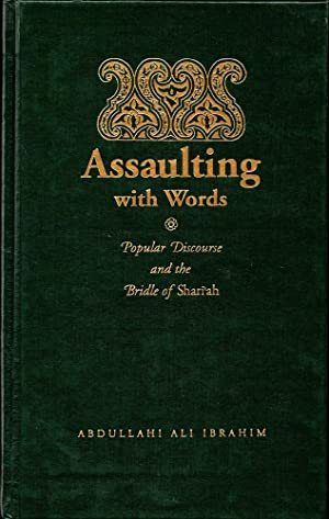 Assaulting with Words: Discourse and the Bridle of Shan'Ah