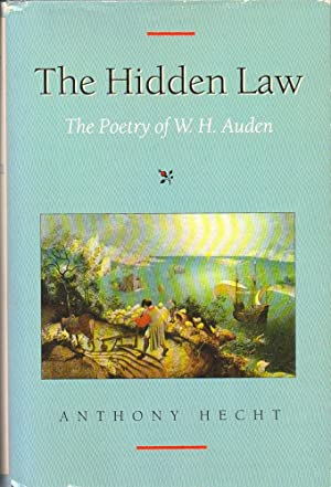 The Hidden Law: The Poetry of W.H. Auden