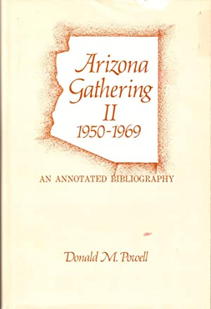 Arizona Gathering II 1950-1969: An Annotated Bibliography