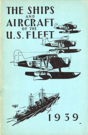The Ships and Aircraft of the U.S.: Fahey, James C.