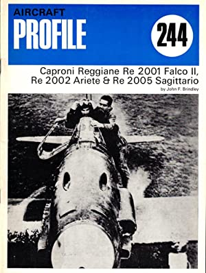Profile Aircraft 244: Caproni Reggiane Re 2001: Brindley, John F.