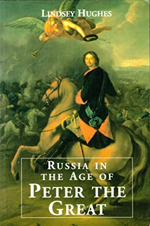 Russia in the Age of Peter the: Hughes, Lindsey