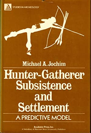 Hunter-Gatherer Subsistence and Settlement: A Predictive Model
