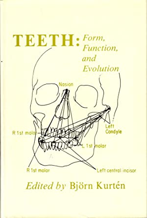 Teeth: Form, Function and Evolution
