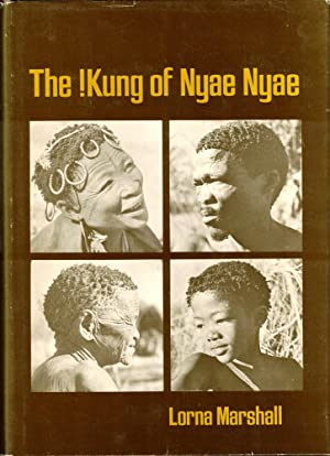The !Kung of Nyae Nyae