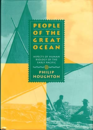 People of the Great Ocean: Aspects of Human Biology of the Early Pacific
