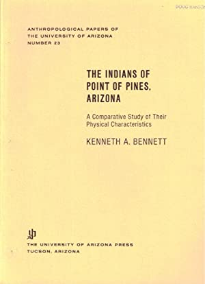 The Indians of Point of Pines, Arizona: A Comparative Study of Their Physical Characteristics