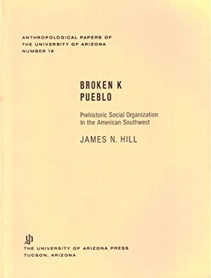 Broken K Pueblo: Prehistoric Social Organization in the American Southwest