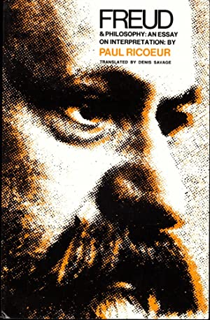 Freud and Philosophy: An Essay on Interpretation: Ricoeur, Paul