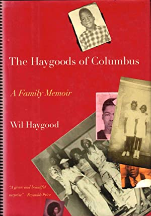 The Haygoods of Columbus: A Family Memoir