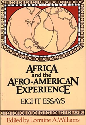 Africa and the Afro-American Experience: Eight Essays